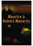 Meurtre à Rubeis Maceriis