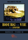 Bourg La vie (Tome II)