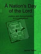 A Nation's Day of the Lord: Justice and Accountability to a Loving God