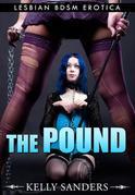 The Pound: Lesbian BDSM Erotica