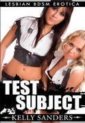 Test Subject: Lesbian BDSM Erotica