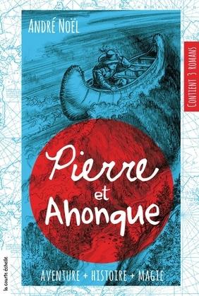 Pierre et Ahonque