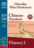 Chinese Mandarin Fluency 2: Glossika Mass Sentences