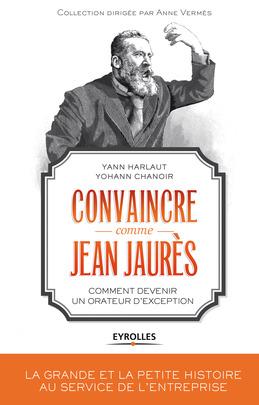 Convaincre comme Jean Jaurès