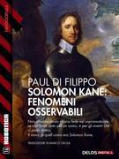 Salomon Kane: Fenomeni osservabili