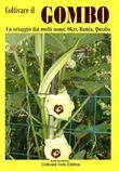 Coltivare il Gombo. Un ortaggio dai molti nomi: Okri, Bamia, Quiabo
