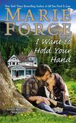 I Want to Hold Your Hand: Green Mountain Book Two