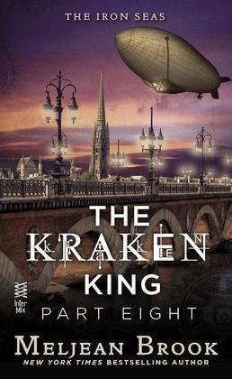 The Kraken King Part VIII: The Kraken King and the Greatest Adventure