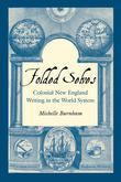 Folded Selves: Colonial New England Writing in the World System