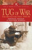 Tug of War: The Battle for Italy 1943-1945