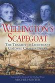 Wellington's Scapegoat
