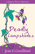Deadly Lampshades: A Honey Driver Murder Mystery
