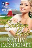 My Southern Bride (the Texas Two-Step Series, Book 4)