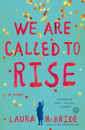 We Are Called to Rise: A Novel