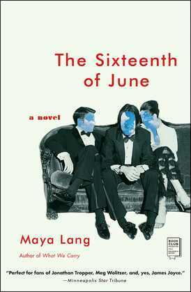 The Sixteenth of June: A Novel