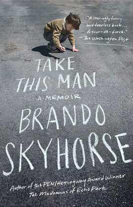 Take This Man: A Memoir