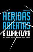 Heridas abiertas: (Sharp Objects Spanish-language Edition)