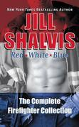 Red, White, & Blue: The Complete Firefighter Collection