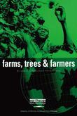 Farms Trees and Farmers: Responses to Agricultural Intensification