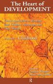 Heart of Development, V. 1: Early and Middle Childhood
