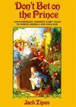 Don't Bet on the Prince: Contemporary Feminist Fairy Tales in North America and England