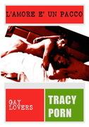 L'amore è un pacco. Gay Lovers 1.