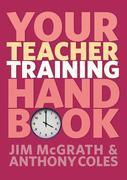 Your Teacher Training Handbook
