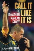 Call It Like It Is: The Jonathan Kaplan Story