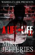 A Life For A Life Part 2