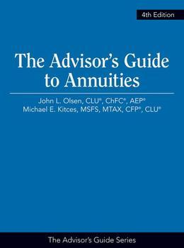 The Advisor's Guide to Annuities
