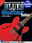 Blues Guitar Lessons - Solos: Teach Yourself How to Play Guitar (Free Audio Available)
