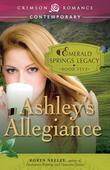 Ashley's Allegiance: Book 5 in the Emerald Springs Legacy