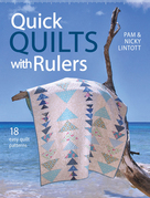 Quick Quilts with Rulers: 18 Easy Quilts Paterns for Quick Quilting