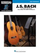J.S. Bach - 15 Pieces Arranged for Three or More Guitarists: Essential Elements Guitar Ensembles Early Intermediate Level