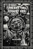 The Day the Country Died: A History of Anarcho Punk 19801984