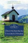 365 Daily Devotions From Favorite Hymns