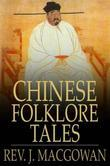 Chinese Folklore Tales