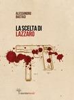La scelta di Lazzaro