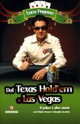 Dal Texas Hold'em a Las Vegas