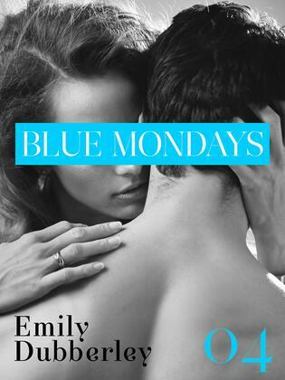 Blue Mondays - 4