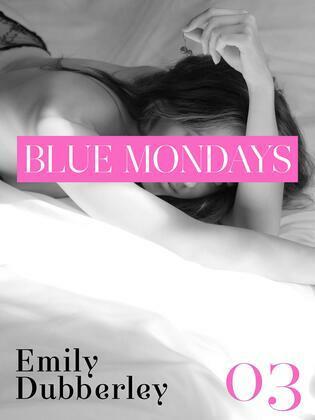 Blue Mondays - 3