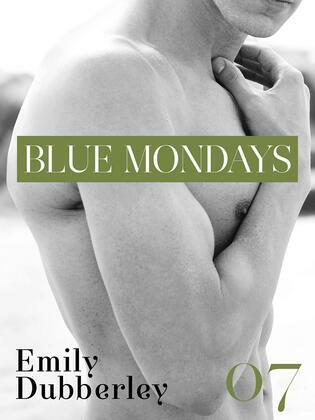 Blue Mondays - 7