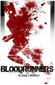 Blood Runners: Absolution: Book 1