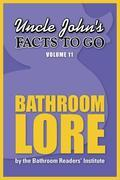 Uncle John's Facts to Go Bathroom Lore