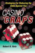 Casino Craps: Strategies for Reducing the Odds Against You