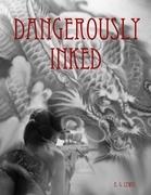 Dangerously Inked
