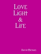 Love Light & Life