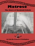 Matrose: The Story of Reinhold Scholz