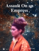 Assault on an Empress