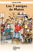 Los 7 amigos de Mateo (Tamaño de imagen fijo)